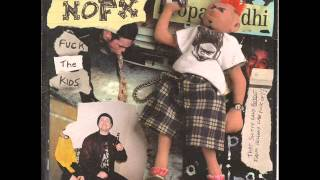 NOFX - Please Stop Fucking My Mom