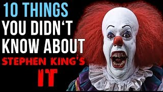 10 Things You Didn't Know About Stephen King's IT (1990)