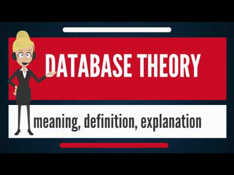 What is DATABASE THEORY? What does DATABASE THEORY mean? DATABASE THEORY meaning & explanation