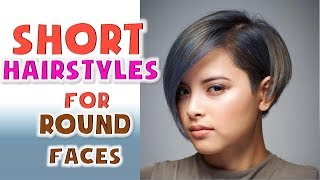 Short Hairstyles for Round Faces Women Ideas