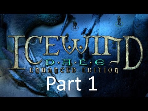 Icewind Dale Enhanced Edition Part 1: Getting Started