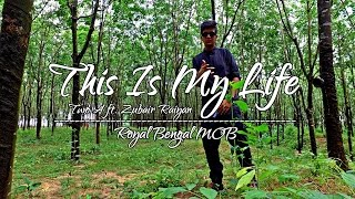 This Is My Life - Royal Bengal Mob | Official Music Video #RBM