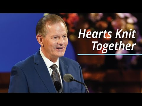 Hearts Knit Together | Gary E. Stevenson | April 2021 General Conference