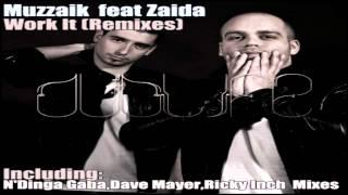 Muzzaik Feat Zaida Work It N 39 Dinga Gaba Remix.mp3