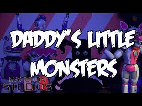FNAF SISTER LOCATION - Daddy's Little Monsters - em Português BR [TRYHARDNINJA TRIBUTE]