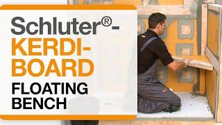 Schluter®-KERDI-BOARD: Floating Bench