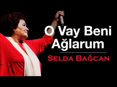 Selda Bağcan - O Vay Beni Ağlarum & Almanya Acı Vatan
