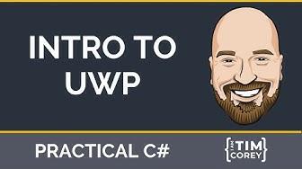 Intro to UWP (Universal Windows Platform) Apps in C#