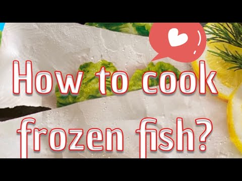 How To Cook Frozen Fish Fillet??