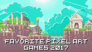 Favorite pixel art games 2017