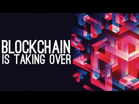 How Blockchain is Already Taking Over (YouTube Competitors, Finance and More)