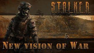 Обзор на лучший мод - NEW VISION OF WAR + OGSM для S.T.A.L.K.E.R. Clear Sky