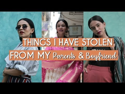 Things I Have Stolen From My Parents & Boyfriend! | Komal Pandey