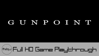 Gunpoint - Full Game Playthrough (No Commentary)
