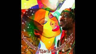 Valentines Reggae Love Part 2 Feat. Busy Signal, Buju, Romain Virgo, Jah Cure Alaine (Feb. 2019)