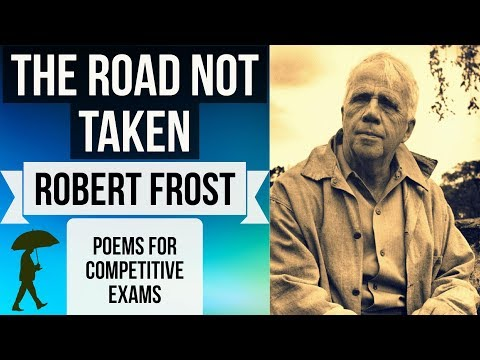 English Poem - The Road Not Taken BY ROBERT FROST - Two roads diverged in a yellow wood
