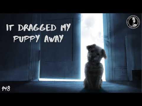 TC EP 148: It Dragged My Puppy Away