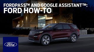 FordPass™ Action and Google Assistant™ | Ford How-To | Ford
