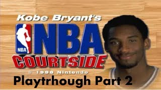 Kobe Bryant in NBA Courtside (N64) | LA Lakers vs NY Knicks pt. 2