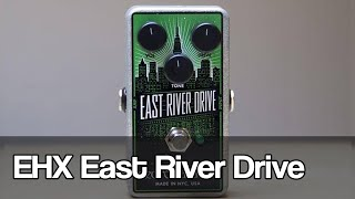 Electro-Harmonix East River Drive | overdrive