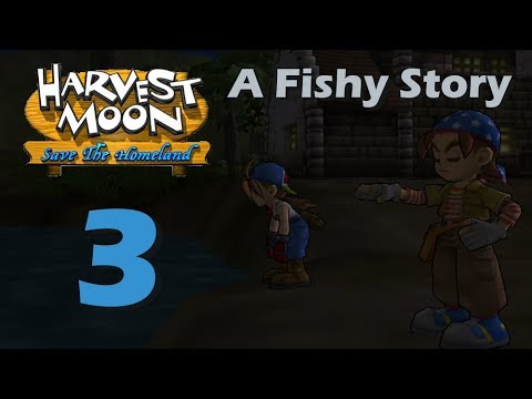 Harvest Moon: Save The Homeland - Episode 3: A Fishy Story
