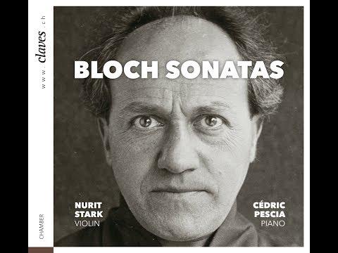 BLOCH SONATAS - Album Trailer Nr. 1 / Nurit Stark, Cédric Pescia