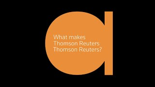 What makes Thomson Reuters, Thomson Reuters?
