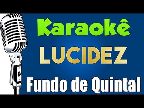 🎤 Karaokê - Lucidez - Fundo de Quintal - Karaokê Samba