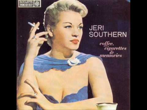 Jeri Southern  -  I Thought Of You Last Night