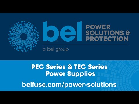 Bel Power Solutions PEC Series & TEC Series Power Supplies