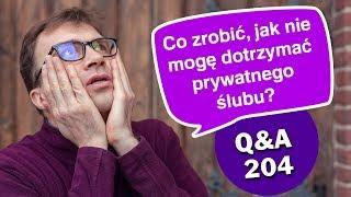 Co zrobić, jak nie mogę dotrzymać prywatnego ślubu? [Q&A#204] Remigiusz Recław SJ