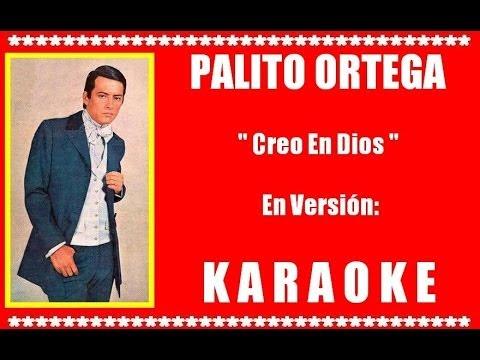 Palito Ortega - Creo En Dios ( KARAOKE DEMO Nº 01 )