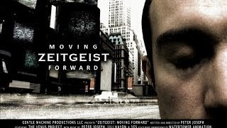 Zeitgeist: Moving Forward - Le film