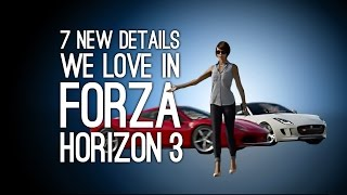 Forza Horizon 3 Gameplay: 7 New Details We Love in Forza Horizon 3