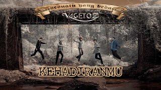 Download Vagetoz - Kehadiranmu