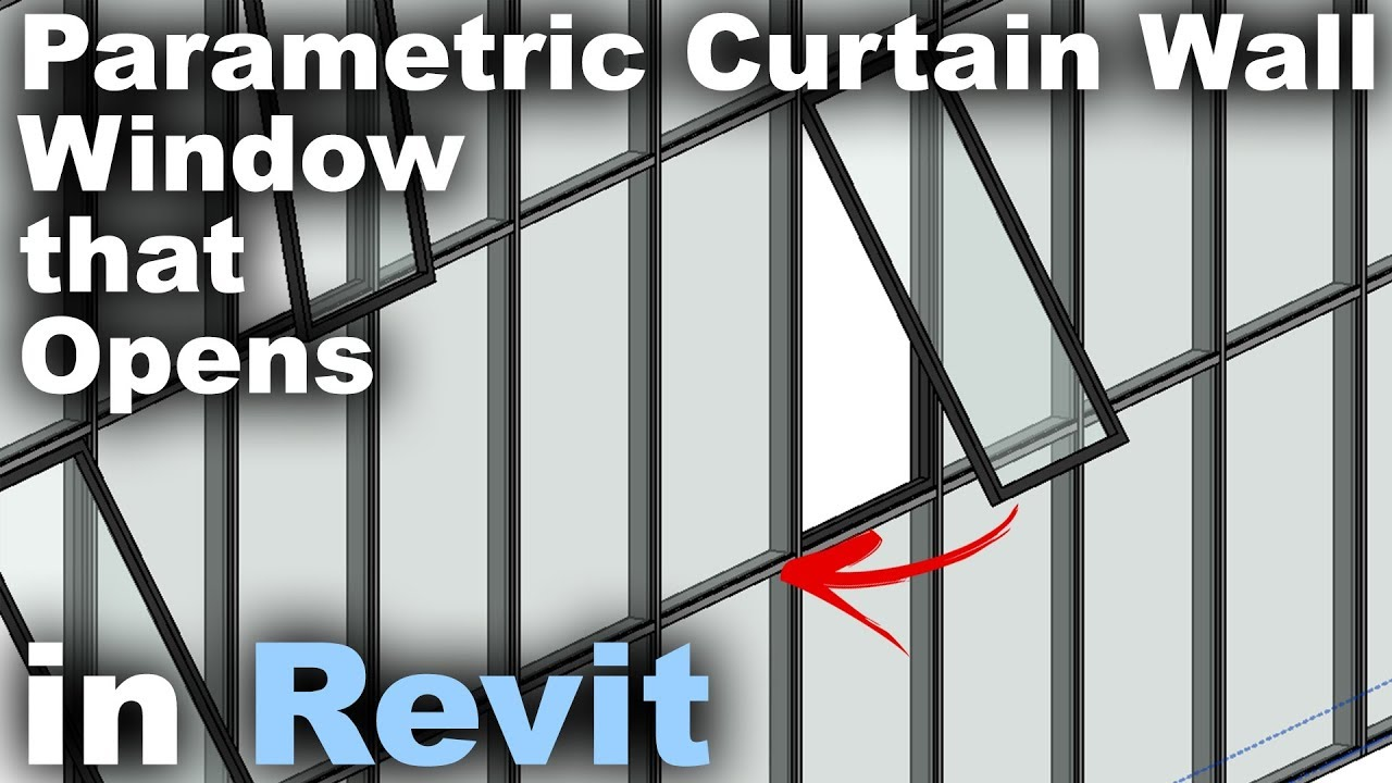 Parametric Curtain Wall Window that Opens Family in Revit Tutorial