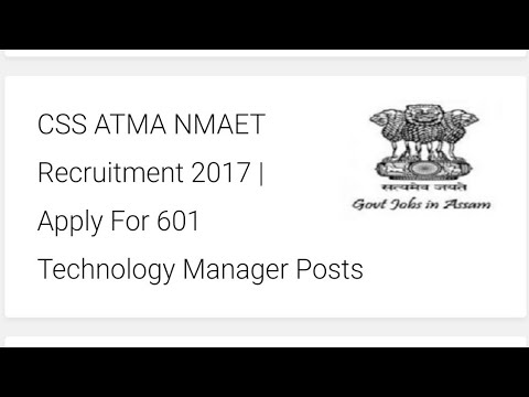 CSS ATMA NMAET Recruitment 2017 | Apply For 601 Technology Manager Posts