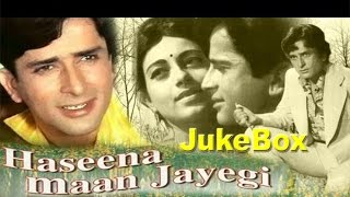 """Hasina Maan Jayegi"" 