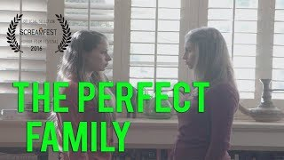 The Perfect Family | Scary Short Horror Film | Screamfest