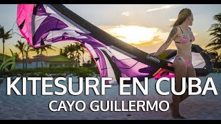 Kitesurf en Cuba  | Cayo Guillermo