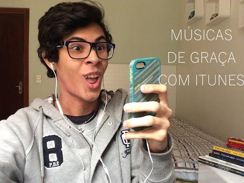 MÚSICAS DE GRAÇA COM O ITUNES! - Gabriel Souza