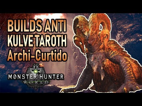 6 BUILDS ANTI KULVE TAROTH ARCHI - CURTIDO - Monster Hunter World (Gameplay Español) thumbnail