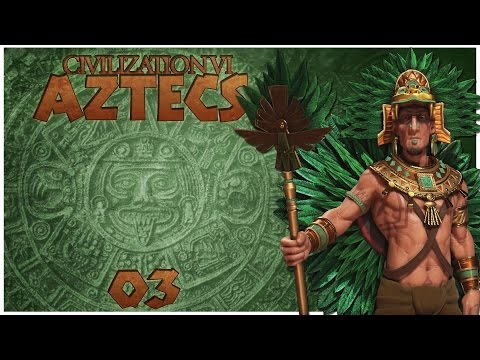 Civilization 6 as The Aztecs - Episode 3 ...Surrounding Sparta...