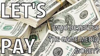 Let's Pay: Who Deserves The Game Media Money?