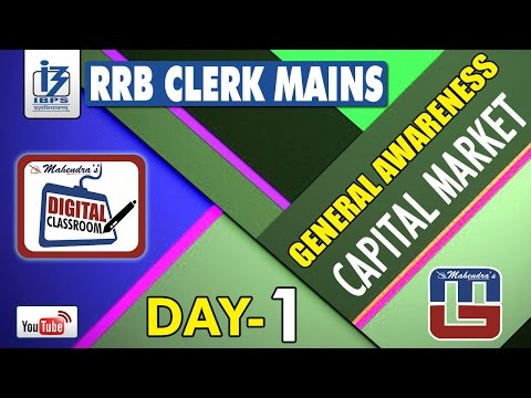 CAPITAL MARKET | DAY - 1 | #Rrb_Clerk_Mains | GENERAL AWARENESS | #digitalclassroom