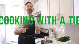 COOKING WITH A TIE: STEAK AND KALE