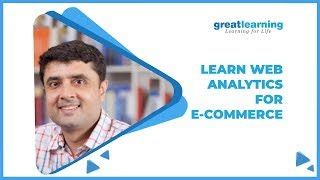 Learn Web Analytics and Its Application in E-Commerce | Analytics in E-Commerce