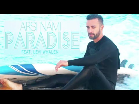 Arsi Nami - Paradise (feat.Levi Whalen) - [Lyric Video]