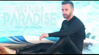 Arsi Nami - Paradise (feat.Levi Whalen) - [Lyric Video]