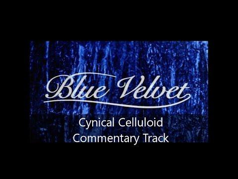 Blue Velvet Commentary